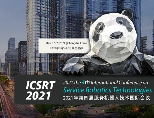 IBISC participe à l'organisation de la Conférence Internationale ICSRT 2021, qui a lieu du 5 au 7 mars 2021 à Chengdu, Chine !